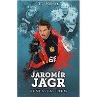 Jaromír Jágr: cesta za snem - Elektronická kniha