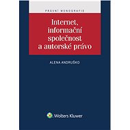 Internet, informační společnost a autorské právo - Elektronická kniha