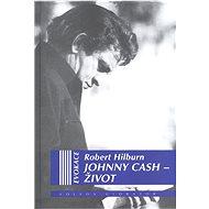 Johnny Cash - Život - Robert Hilburn