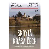 Skrytá krása Čech - Elektronická kniha