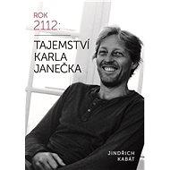 Tajemství Karla Janečka - Elektronická kniha