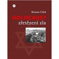 Holocaust – zřetězení zla - Elektronická kniha