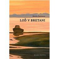 Loď v Bretani - Elektronická kniha