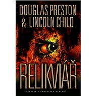 Relikviář - Douglas Preston, Lincoln Child