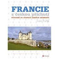Francie s českou příchutí - Elektronická kniha