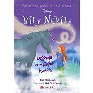 Víly Nevíly: Legenda o mlžných koních - Elektronická kniha