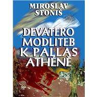 Devatero modliteb k Pallas Athéně - Elektronická kniha