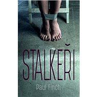 Stalkeři - Paul Finch, 432 stran