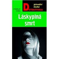 Láskyplná smrt - Elektronická kniha