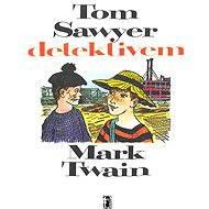 Tom Sawyer detektivem - Elektronická kniha