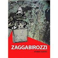 ZAGGABIROZZI - Země Antikrista - Elektronická kniha