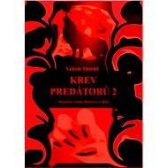 Krev predátorů 2 - Elektronická kniha