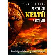 Po stopách Keltů - Elektronická kniha