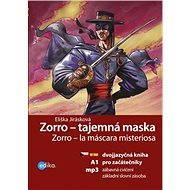 Zorro - tajemná maska - Elektronická kniha