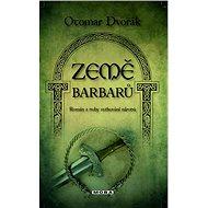 Země barbarů - Elektronická kniha