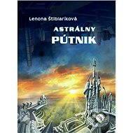 Astrálny pútnik - Elektronická kniha