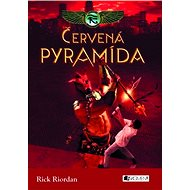 Kronika Cartera Kana 1 – Červená pyramíd (SK) - Rick Riordan