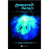 Mariotovi dediči 3 – Odhalenie - Elektronická kniha