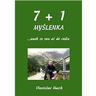 7+1 myšlenka - Vlastislav Macík