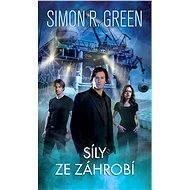 Síly ze záhrobí - Simon R. Green