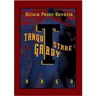 Tango staré gardy - Elektronická kniha
