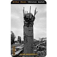 Chřestot kostot - Elektronická kniha