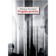 Projekt: pravda - Elektronická kniha