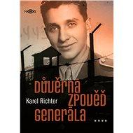 Důvěrná zpověď generála - Elektronická kniha