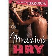 Mrazivé hry - Elektronická kniha -  Markéta Harasimová