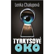 Tyrkysové oko - Elektronická kniha