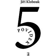 Pět povídek - Elektronická kniha