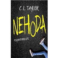 Nehoda - C. L. Taylor, 352 stran