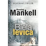 Biela levica - Henning Mankell