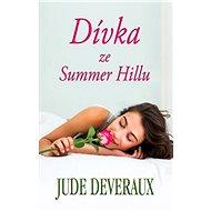 Dívka ze Summer Hillu - Jude Deveraux