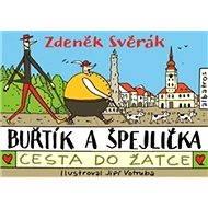 Buřtík a Špejlička - 2 - Zdeněk Svěrák