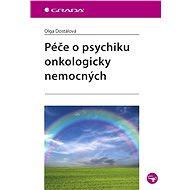 Péče o psychiku onkologicky nemocných - Elektronická kniha
