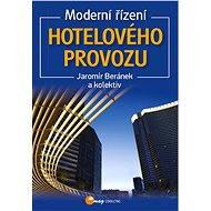 Moderní řízení hotelového provozu - Elektronická kniha