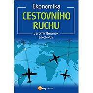 Ekonomika cestovního ruchu - Elektronická kniha