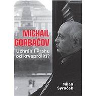 Michail Gorbačov - Elektronická kniha