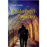 Království za lásku - Elektronická kniha