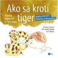 Ako sa krotí tiger - Elektronická kniha