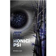 Honicí psi - Elektronická kniha -  Jorn Lier Horst