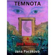 Temnota a jiné horory - Elektronická kniha