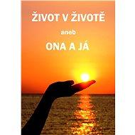 Život v životě - Elektronická kniha