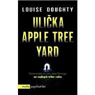 Ulička Apple Tree Yard (SK) - Elektronická kniha