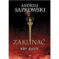 Zaklínač III Krv elfov (SK) - Elektronická kniha
