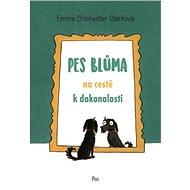 Pes Blůma na cestě k dokonalosti - Elektronická kniha