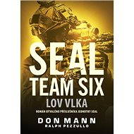 SEAL team six: Lov vlka - Elektronická kniha