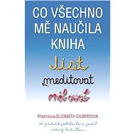 Co všechno mě naučila kniha Jíst, meditovat, milovat - Elektronická kniha