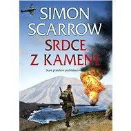 Srdce z kamene - Elektronická kniha - Simon Scarrow